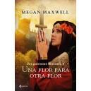 Empieza a leer el libro UNA FLOR PARA OTRA FLOR (SAGA LAS GUERRERAS MAXWELL 4)
