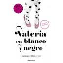 VALERIA EN BLANCO Y NEGRO (SERIE VALERIA 3)